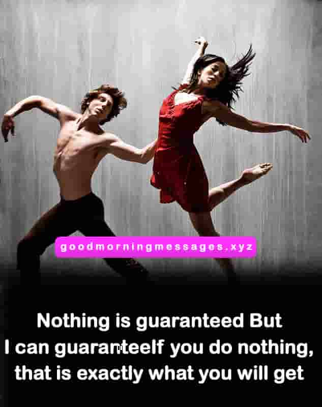 Nothing In Life Is Guaranteed Quotes and Status